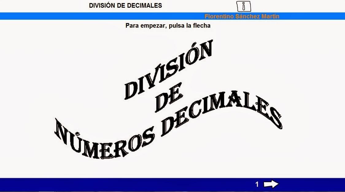 http://cplosangeles.juntaextremadura.net/web/edilim/tercer_ciclo/matematicas6/division_decimales_6/division_decimales_6.html