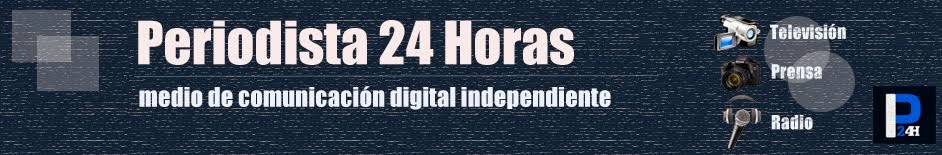 Periodista 24 horas, medio de comunicación digital independiente