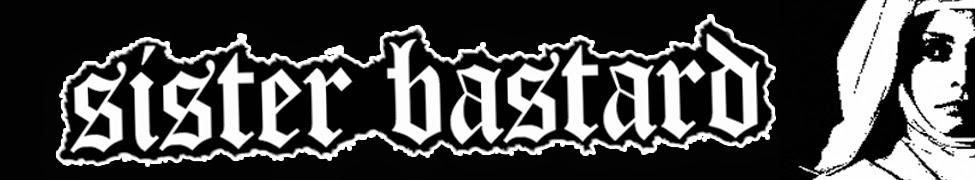 SISTER BASTARD