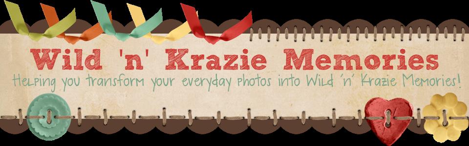 Wild 'n' Krazie Memories
