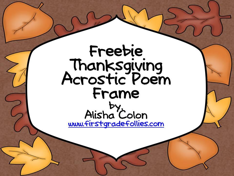 first grade follies freebie friday thanksgiving acrostic poem frame
