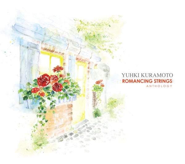 Yuhki Kuramoto - Romancing Strings Anthology (2011)