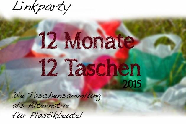 12 monate 12 Taschen