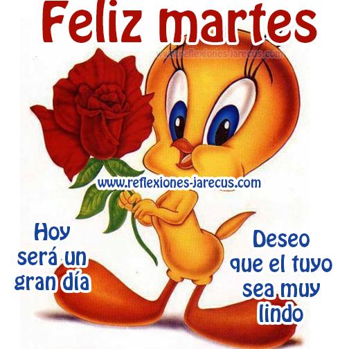Feliz martes - Hoy será un gran día, Feliz Martes, Días de la semana,