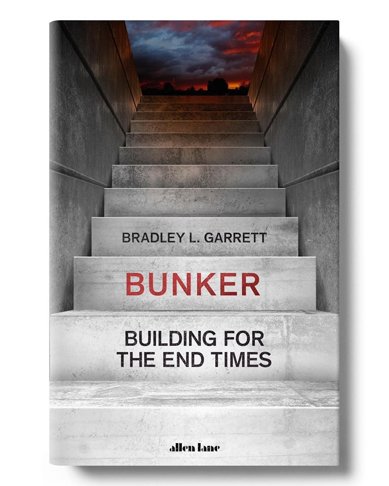 "BUNKER : ""Building For The End Times"" August 2020"
