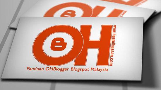 hasrulhassan.com - panduan ohblogger blogspot Malaysia