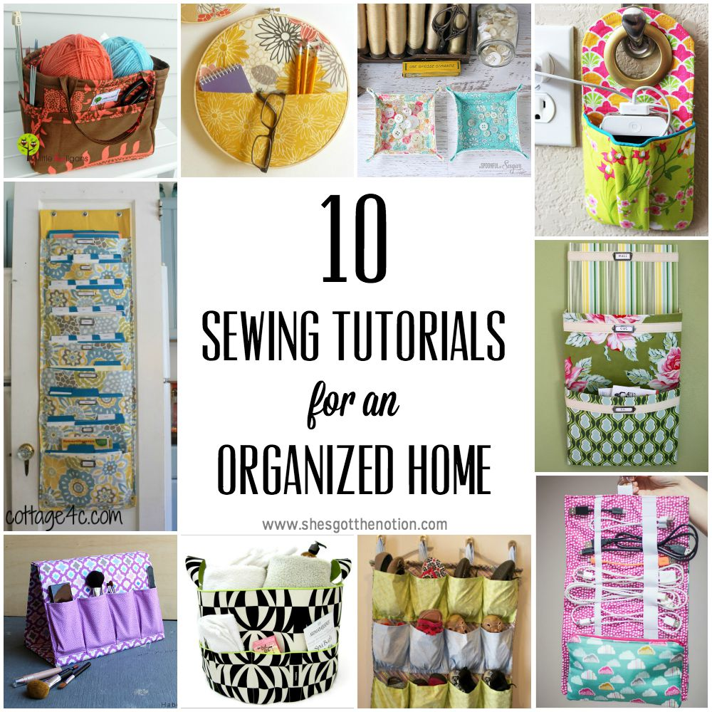 10 DIY sewing tutorials to keep your home organized | She's Got the Notion