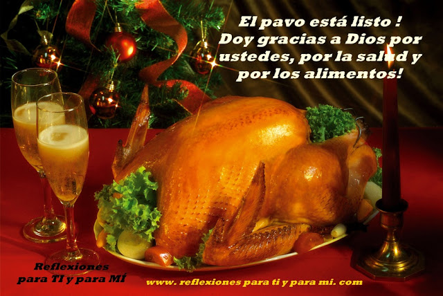 El pavo está listo ! Doy gracias a Dios por ustedes, por la salud y por los alimentos !  FELIZ DÍA !