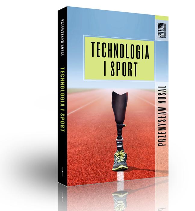 """Okładka książki """"Technologia i sport"""" Przemysława Nosala"""