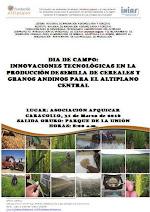 DÍA DE CAMPO: INNOVACIONES TECNOLÓGICAS EN LA PRODUCCIÓN DE SEMILLA DE CEREALES Y GRANOS ANDINOS