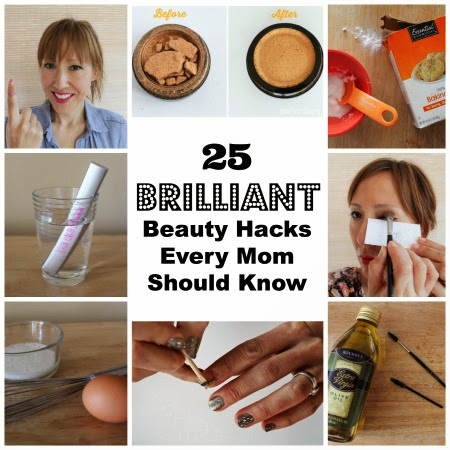 25 Brilliant Beauty Hacks Every Mom Should Know