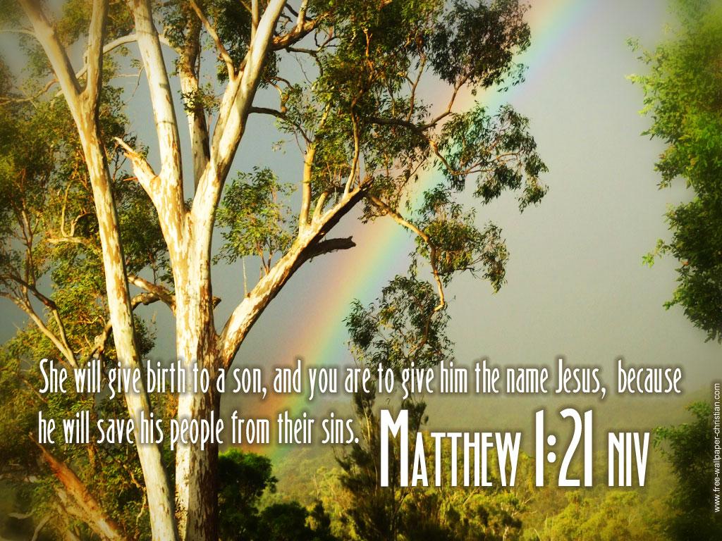 http://4.bp.blogspot.com/-Qp3Q6UVOqyI/T9D3pBIch1I/AAAAAAAAEv4/0bIn6OM3Tro/s1600/Matthew-1-21-Bible-Verse-Desktop-Wallpaper.jpg