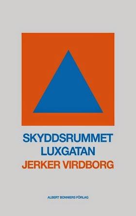 http://www.albertbonniersforlag.se/Bocker/Svensk-skonlitteratur/S/skyddsrummet-luxgatan/