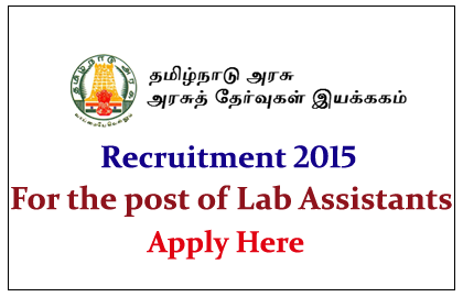 Tamil Nadu Department of Government Examinations Recruitment 2015 for the Posts of Lab Assistant