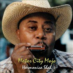 HARMONICA SHAH - Motor City Mojo
