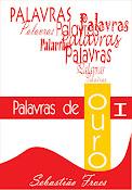 PALAVRAS DE OURO