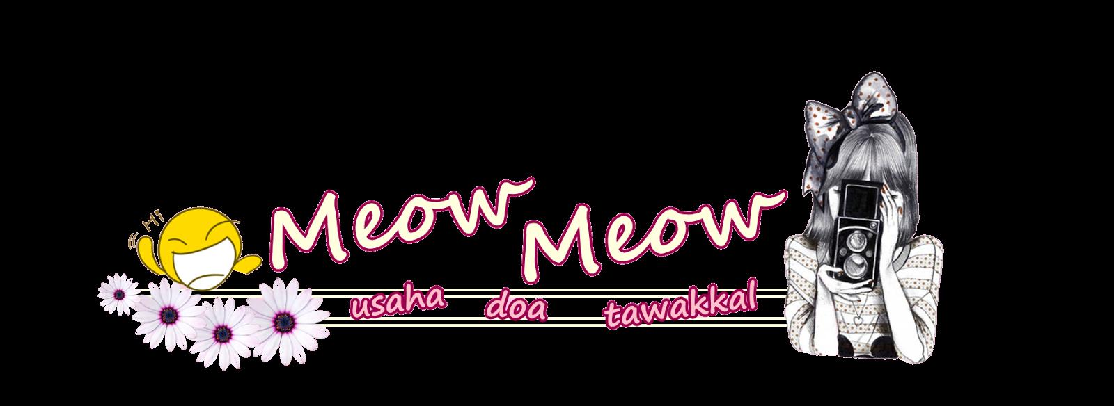 meoww..meoww...