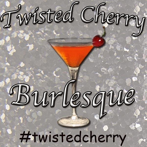 Twisted Cherry Burlesque