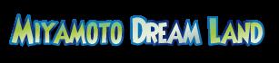 Miyamoto Dream Land - diario degli sviluppatori