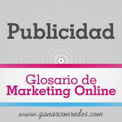 Publicidad | Glosario de marketing Online