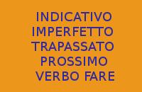 VERBO FARE - 10 FRASI CON INDICATIVO IMPERFETTO E TRAPASSATO PROSSIMO