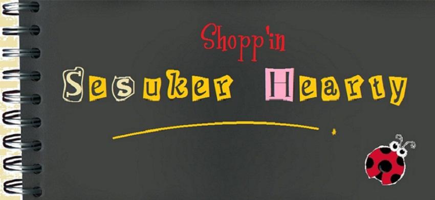 Shopp'in Sesuker Hearty