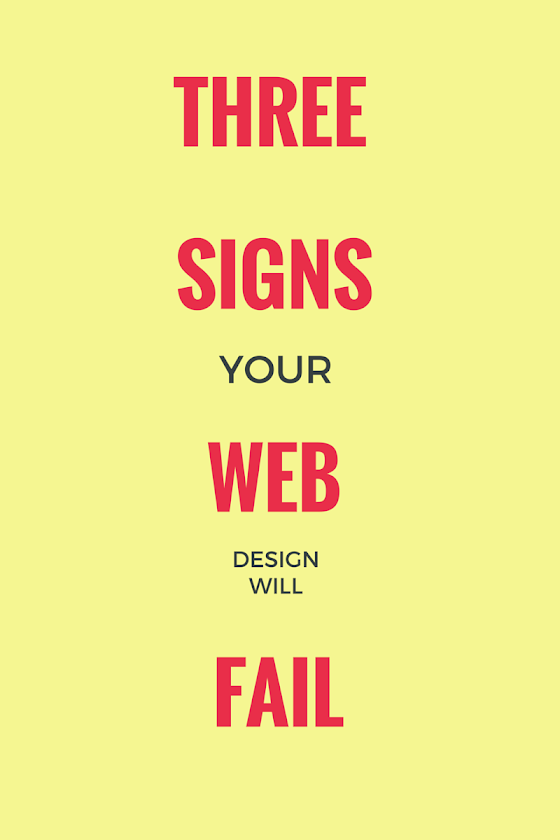 Three reasons most awesome design also fail by successful designers - use the learnings in web design
