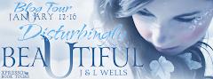 Disturbingly Beautiful - 15 January