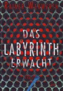 http://4.bp.blogspot.com/-Qr-MNAlYyVY/UV_cKbSKO6I/AAAAAAAAAj8/ojON0HjTT4I/s1600/Das+Labyrinth+erwacht+Kleiner.JPG