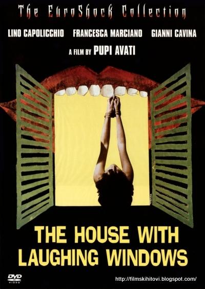 Filmski hitovi la casa dalle finestre che ridono 1976 - Casa dalle finestre che ridono ...