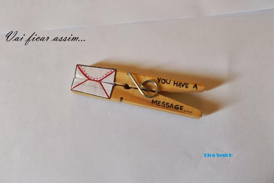 Mensagem no prendedor de roupas by blog Sem H
