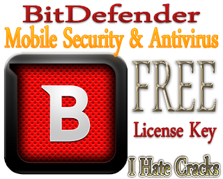 Free Download BitDefender Mobile Security & Antivirus Premium With 6 Months License Key