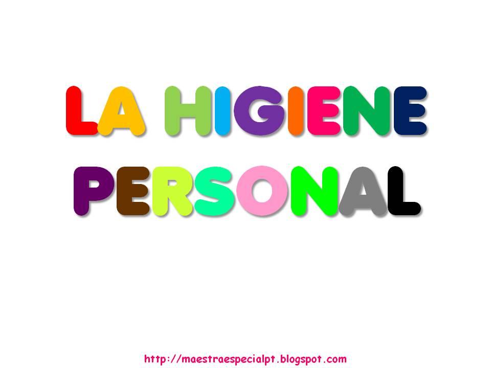 Maestra de Pedagogía Terapeutica: La Higiene Personal