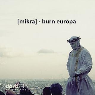 [mikra] - Burn Europa (FREE DOWNLOAD)