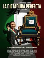 La Dictadura Perfecta (2014)