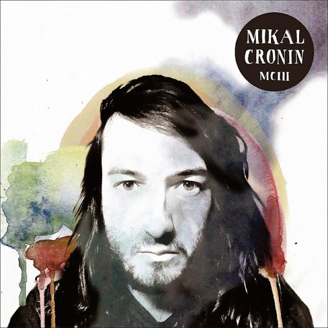 MIKAL CRONIN - MCIII (2015)