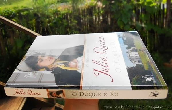 Livro, O Duque e Eu, Julia Quinn, romance, romance de época, resenha, lombada, trechos, sinopse