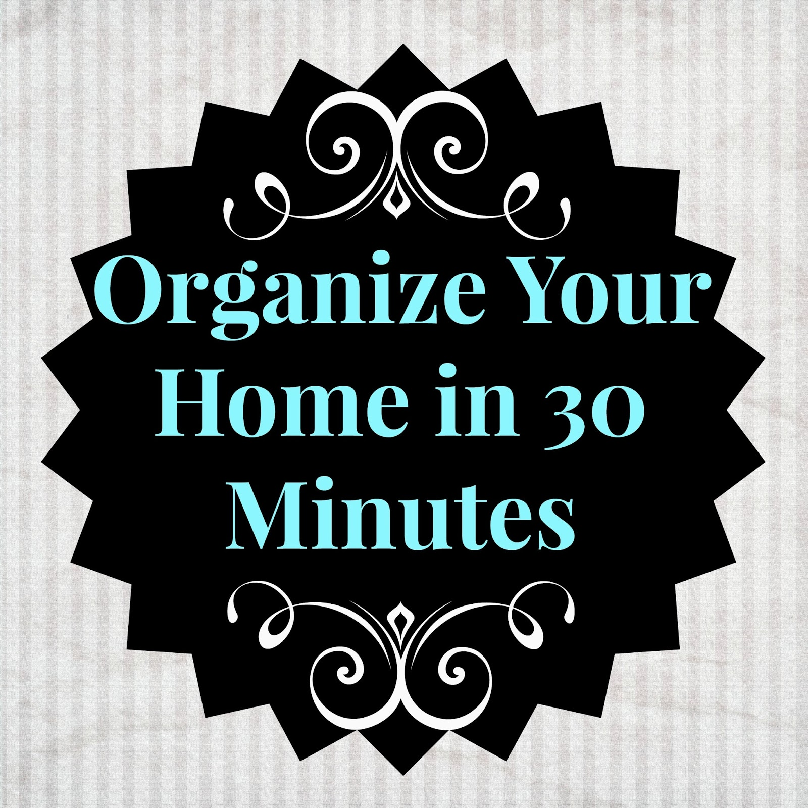 How to clean your house in 30 minutes
