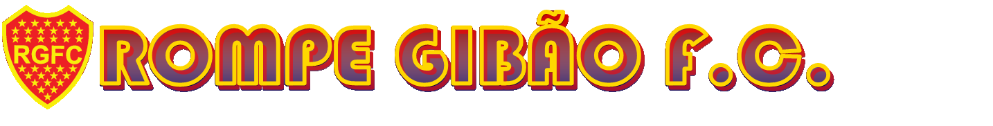 ROMPE GIBÃO FUTEBOL CLUBE