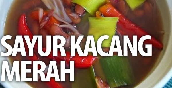 Sayur Kacang Merah Resep Masakan Praktis Mudah