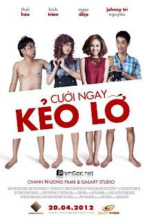 Cưới Ngay Kẻo Lỡ Full online – Cuoi Ngay Keo Lo tron bo - Full HD