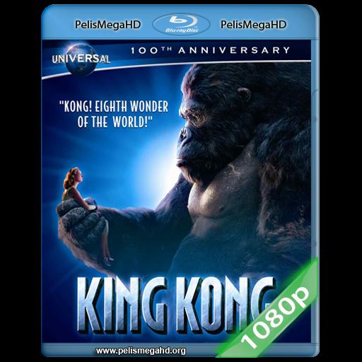 KING KONG (2005) EXTENDED FULL 1080P HD MKV ESPAÑOL LATINO