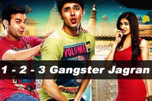 1 - 2 - 3 Gangster Jagran