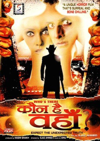 Who's There Kaun Hai Wahan 2011 Hindi 480p HDRip 400mb