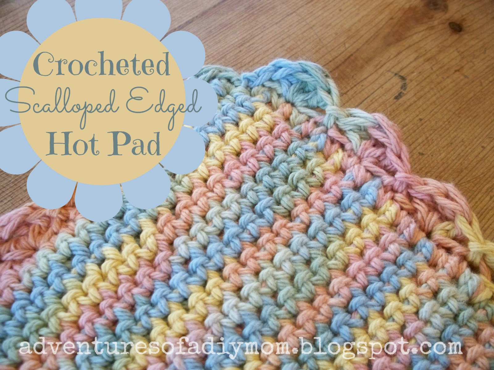 Crocheted Scalloped Edged Hot Pad - Adventures of a DIY Mom