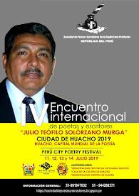 """IV ENCUENTRO INTERNACIONAL DE POETAS Y ESCRITORES  2019   """"JULIO SOLÓRZANO MURGA"""""""