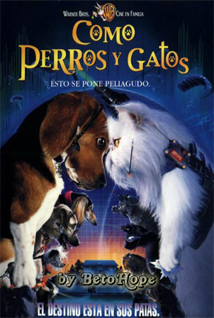 Como Perros y Gatos [DVD-Rip] [Latino] [MEGA]