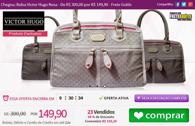 http://www.tpmdeofertas.com.br/Oferta-Chegou-Bolsa-Victor-Hugo-Rosa---De-R-30000-por-R-14990---Frete-Gratis-973.aspx