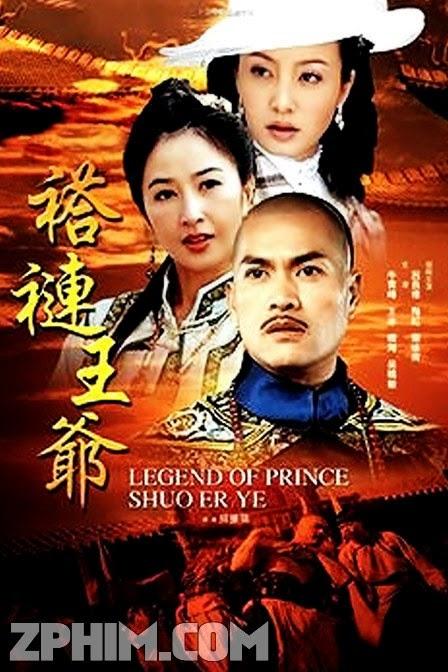Vương Gia Áo Vải - Legend of Prince Shuo Er Ye (2005) Poster
