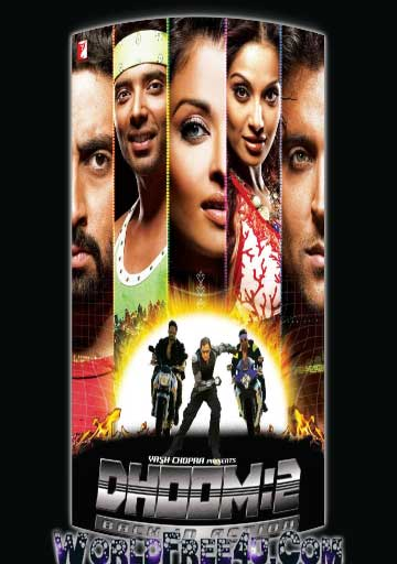 Poster Of Bollywood Movie Dhoom 2 (2006) 300MB Compressed Small Size Pc Movie Free Download worldfree4u.com